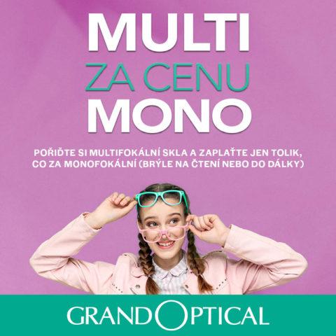 Multi za cenu mono v GrandOptical
