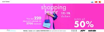 Shopping Fever   17.-19. dubna v PALÁCI Pardubice