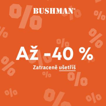 Letní slevy až 40 % v Bushman