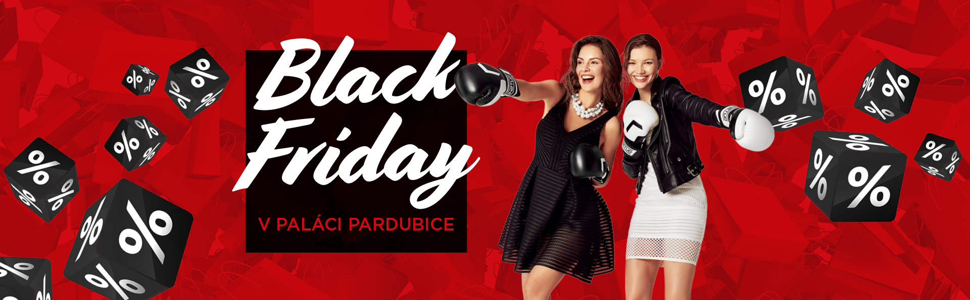 Black Friday v PALÁCI Pardubice
