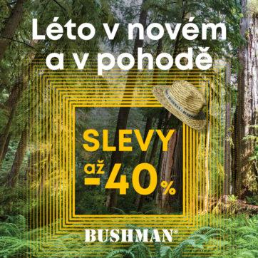 Bushman: Léto v novém a v pohodě!