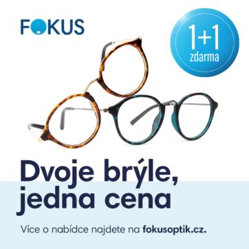 Dvoje brýle, jedna cena ve FOKUS optik