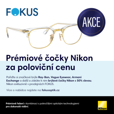 Prémiové čočky NIKON za poloviční cenu ve Fokus optik